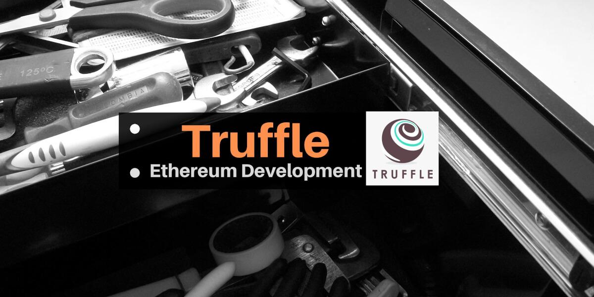 Truffle Suite - Ethereum developer toolbox: Truffle